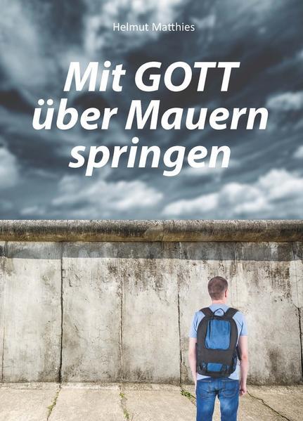 Mit Gott über Mauern springen - Coverbild