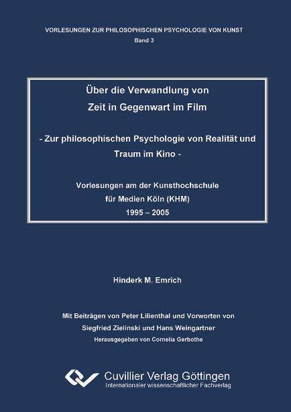 Über die Verwandlung von Zeit in Gegenwart im Film - Coverbild