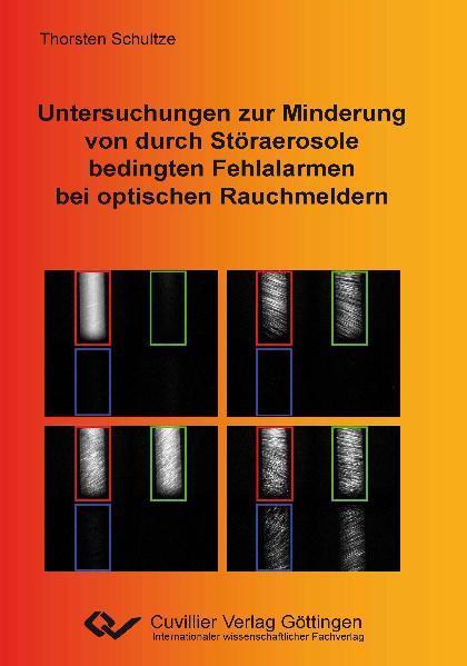 Untersuchungen zur Minderung von durch Störaerosole bedingten Fehlalarmen bei optischen Rauchmeldern - Coverbild