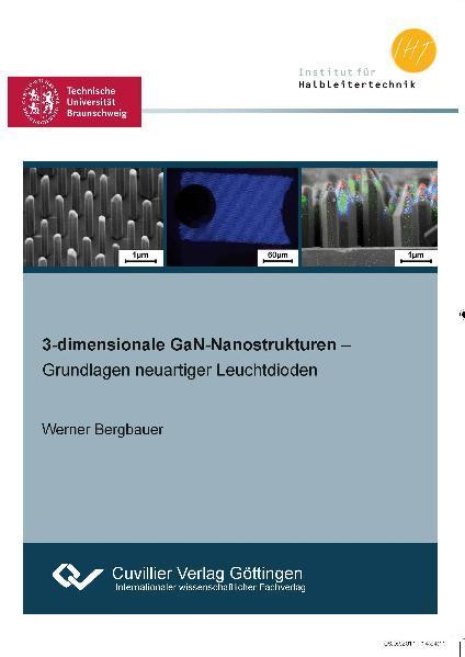 3-dimensionale GaN-Nanostrukturen - Grundlagen neuartiger Leuchtdioden - - Coverbild