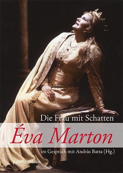 Eva Marton im Gespräch mit Andras Batta - Coverbild