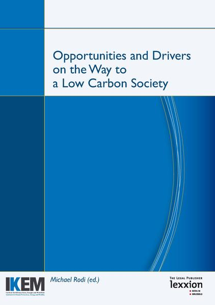 Opportunities and Drivers on the Way to a Low Carbon Society - Coverbild