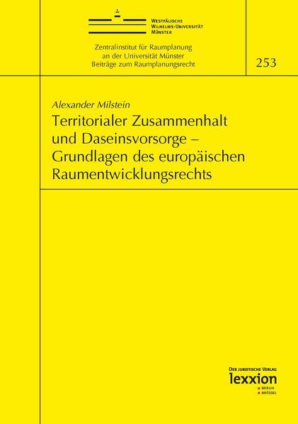 Territorialer Zusammenhalt und Daseinsvorsorge – Grundlagen des europäischen Raumentwicklungsrechts - Coverbild