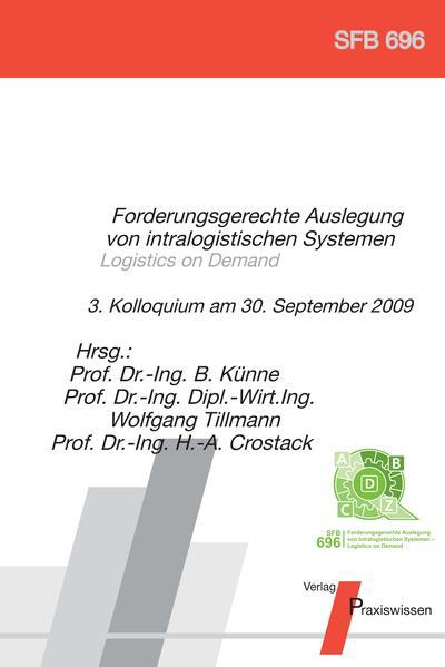 Forderungsgerechte Auslegung von intralogistischen Systemen - Logistics on Demand - Coverbild