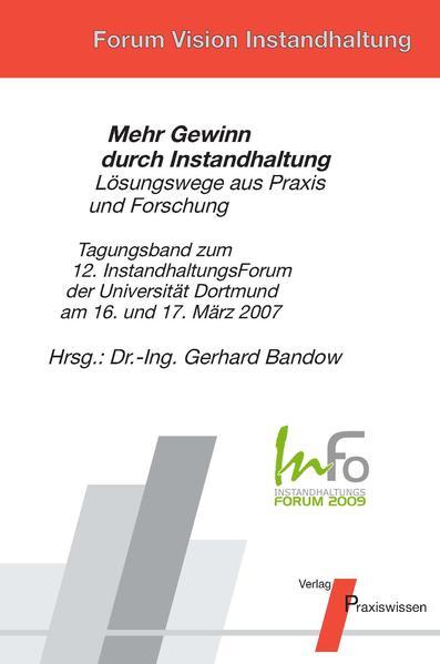 InFo 2007 Mehr Gewinn durch Instandhaltung - Lösungswege aus Praxis und Forschung - Coverbild