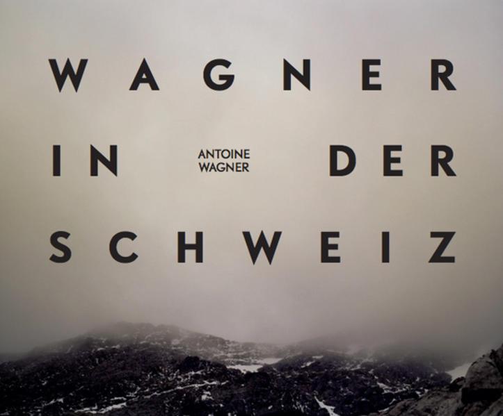 Richard Wagner in der Schweiz - Coverbild