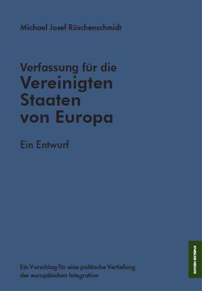 Verfassung für die Vereinigten Staaten von Europa - ein Entwurf - Coverbild