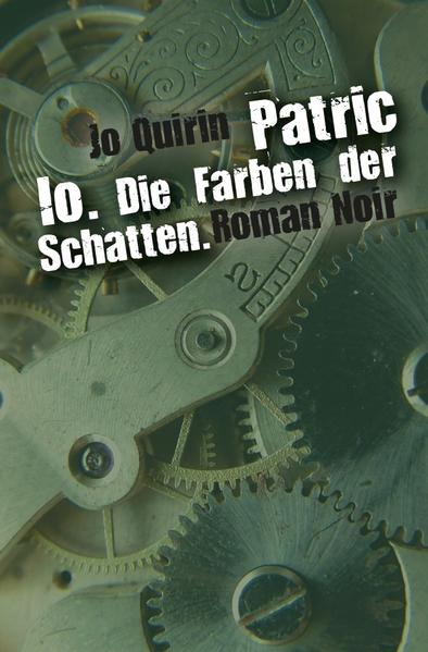 Patric Io. Die Farben der Schatten. - Coverbild