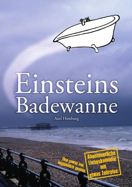 Einsteins Badewanne - Coverbild