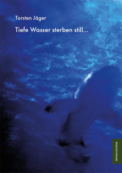 Tiefe Wasser sterben still… - Coverbild
