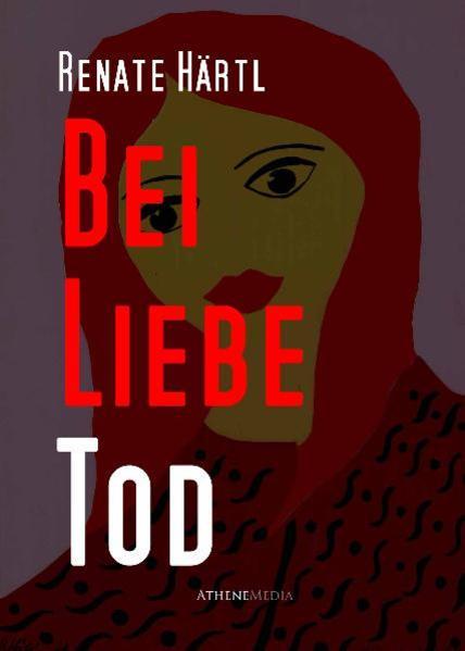 Bei Liebe Tod - Coverbild