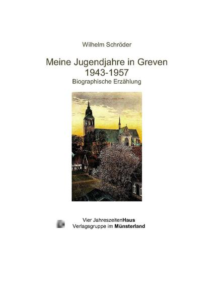 Meine Jugendjahre in Greven 1943-1957 - Coverbild