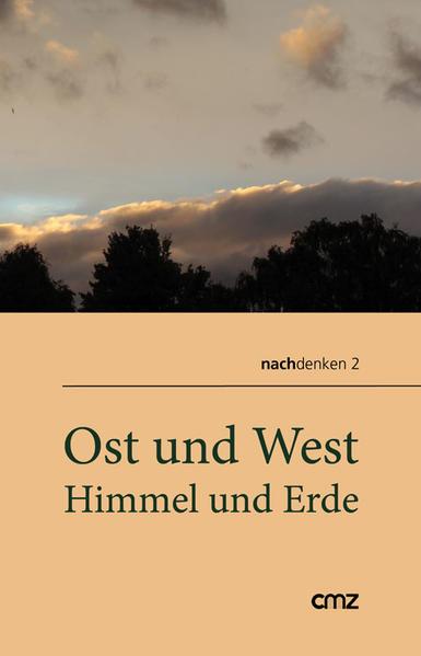 Ost und West, Himmel und Erde - Coverbild