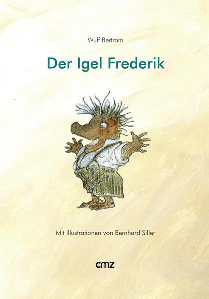 Der Igel Frederik  - Coverbild