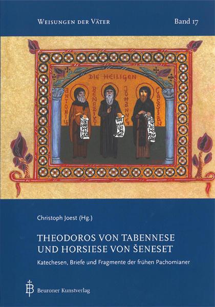 Theodoros von Tabennese und Horsiese von Seneset - Coverbild