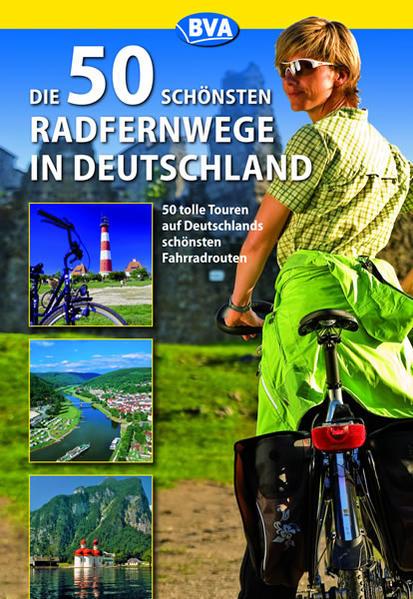 Die 50 schönsten Radfernwege in Deutschland - Coverbild