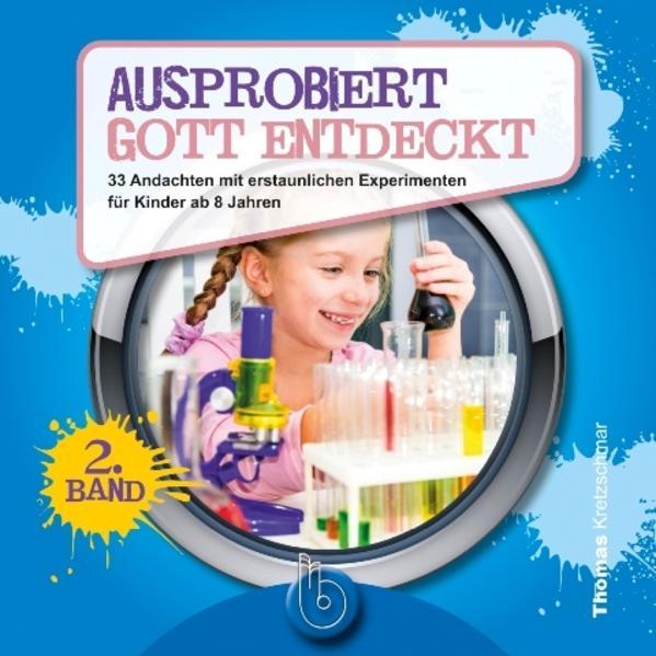Ausprobiert - Gott entdeckt (2. Band) - Coverbild