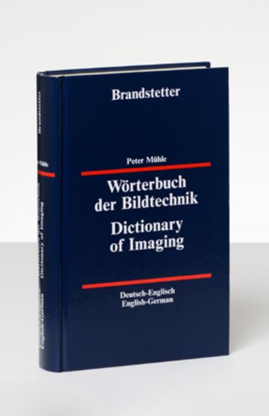 Wörterbuch der Bildtechnik - Deutsch-Englisch /Englisch-Deutsch - Coverbild