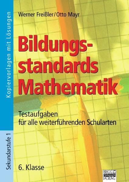 Bildungsstandards Mathematik / 6. Klasse - Kopiervorlagen mit Lösungen - Coverbild