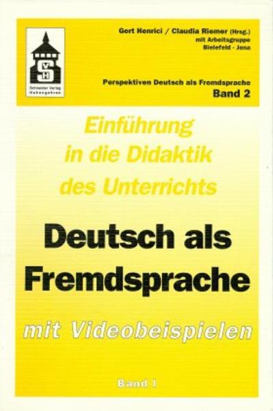 Einführung in die Didaktik des Unterrichts Deutsch als Fremdsprache. Mit Videobeispielen / Einführung in die Didaktik des Unterrichts Deutsch als Fremdsprache. Mit Videobeispielen - Coverbild