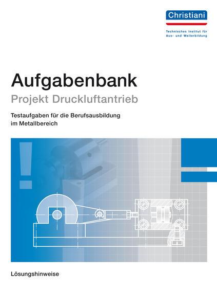 Aufgabensammlung Projekt Druckluftantrieb - Coverbild