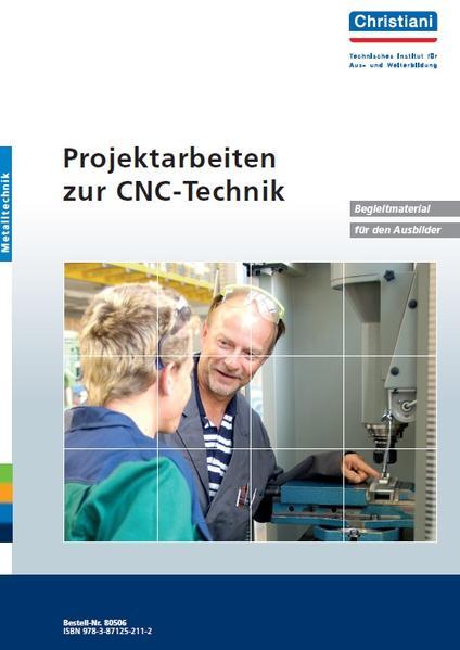Projektarbeiten zur CNC-Technik - Coverbild