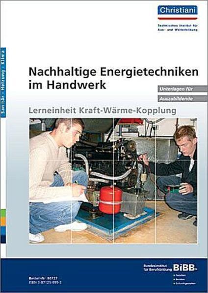 Nachhaltige Energietechniken im Handwerk - Lerneinheit Kraft-Wärme-Kopplung - Coverbild