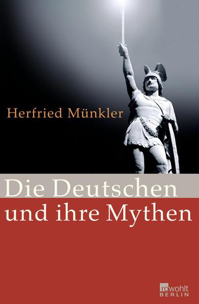 Die Deutschen und ihre Mythen - Coverbild