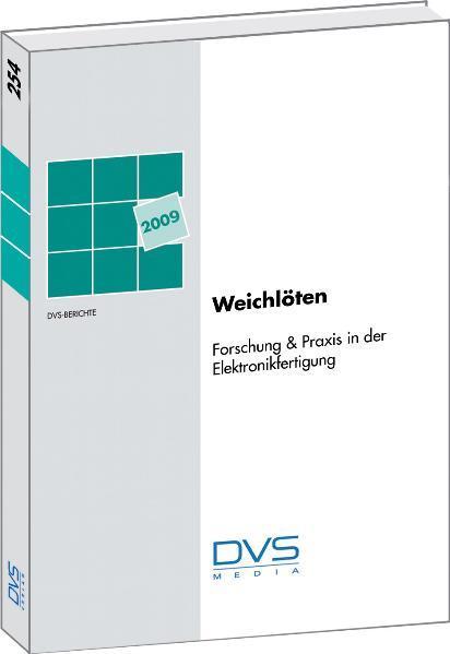 Weichlöten Forschung  & Praxis für die Elektronikfertigung Tagung am 10.02.09 in Hanau - Coverbild