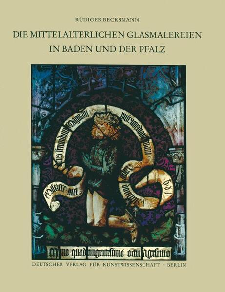 Corpus Vitrearum medii Aevi Deutschland / Die mittelalterlichen Glasmalereien in Baden und der Pfalz - Coverbild