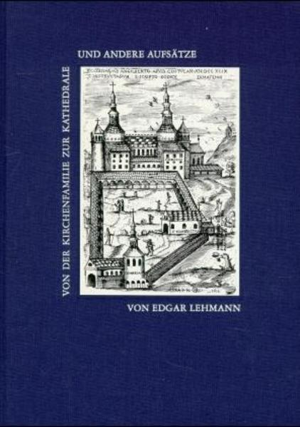 Von der Kirchenfamilie zur Kathedrale und andere Aufsätze - Coverbild