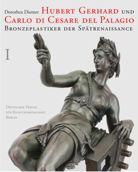 Hubert Gerhard und Carlo di Cesare del Palagio - Coverbild