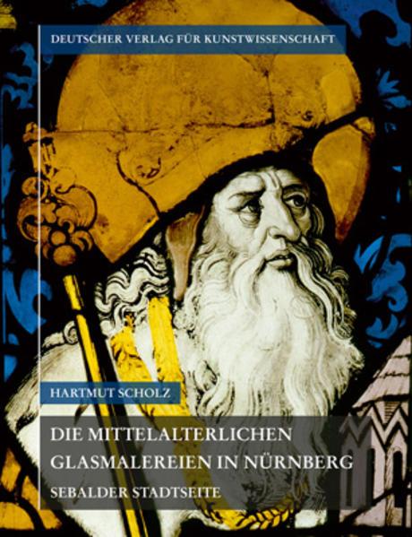 Corpus Vitrearum medii Aevi Deutschland / Die mittelalterlichen Glasmalereien in Nürnberg - Coverbild