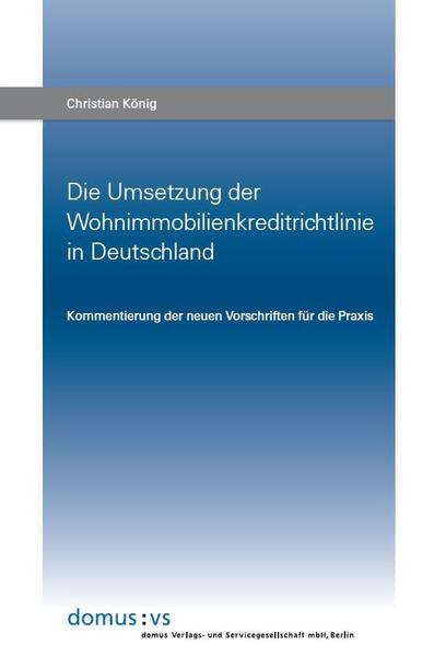 Die Umsetzung der Wohnimmobilienkreditrichtlinie in Deutschland - Coverbild
