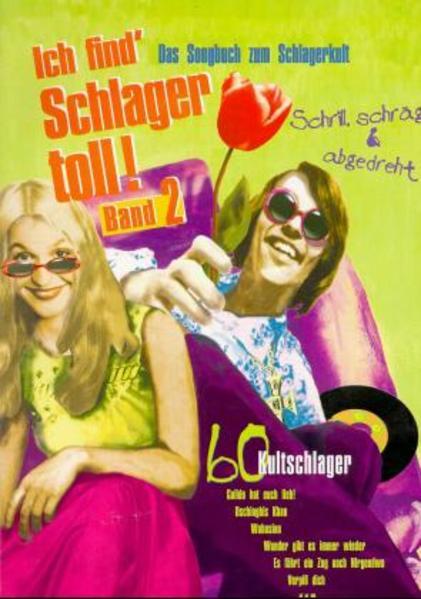 Ich find' Schlager toll 2 - Coverbild