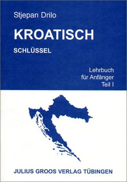 Kroatisch. Lehrbuch für Anfänger / Kroatisch. Lehrbuch für Anfänger - Coverbild