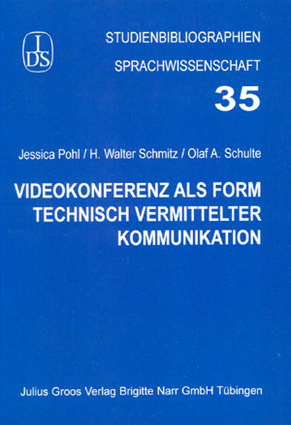 Videokonferenz als Form technisch vermittelter Kommunikation - Coverbild