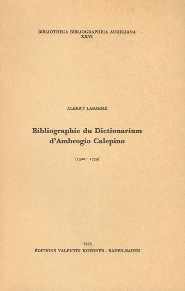 Bibliographie du Dictionarium d'Ambrogio Calepino - Coverbild