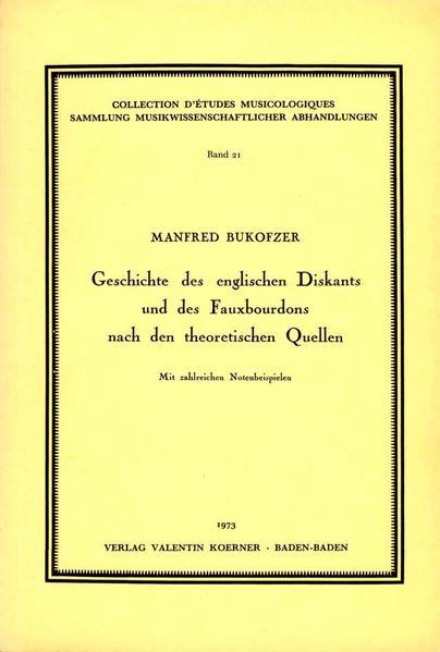 Geschichte des englischen Diskants und des Fauxbourdons nach den theoretischen Quellen.  - Coverbild