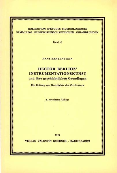 Hector Berlioz Instrumentationskunst  und ihre geschichtlichen Grundlagen.  - Coverbild