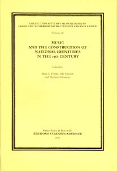 Music and the Construction of National Identity in the 19th Century - Coverbild