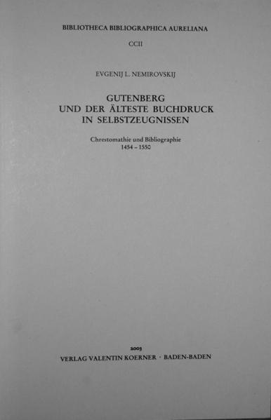 Gutenberg und der älteste Buchdruck in Selbstzeugnissen.  - Coverbild