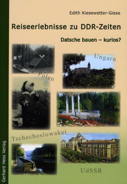 Reiseerlebnisse zu DDR-Zeiten - Coverbild