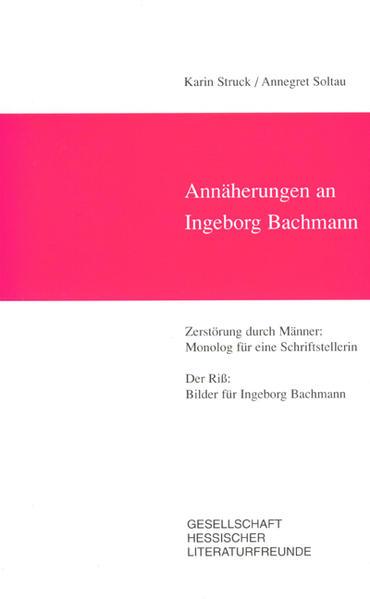 Annäherungen an Ingeborg Bachmann - Coverbild