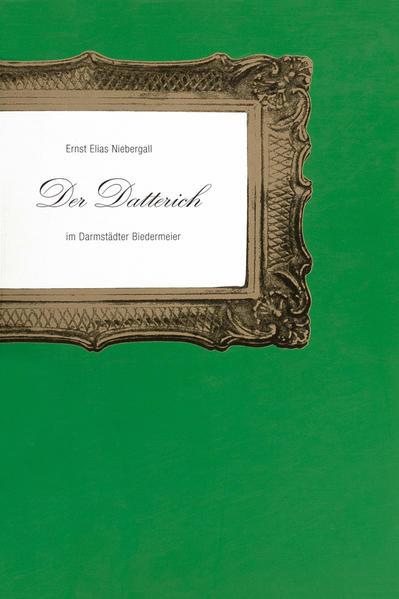 Der Datterich im Darmstädter Biedermeier - Coverbild