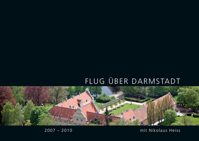 Flug über Darmstadt 2007-2010 - Coverbild