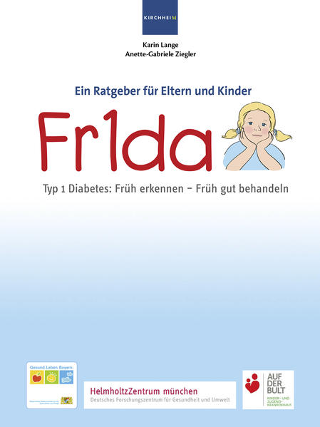 Fr1da Typ 1 Diabetes: Früh erkennen - Früh gut behandeln - Coverbild