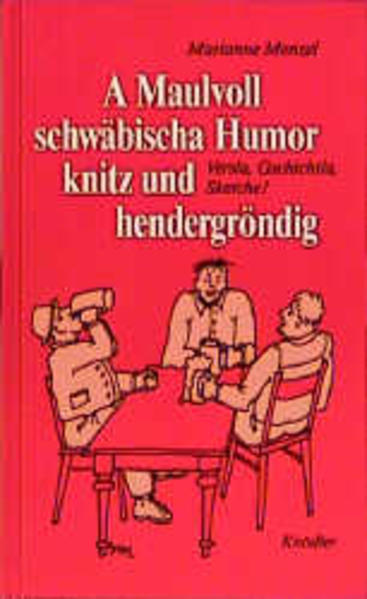A Maulvoll schwäbischer Humor knitz und hendergröndig - Coverbild