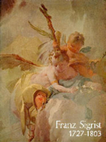 Franz Sigrist 1727-1803 - Coverbild
