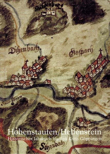 Hohenstaufen/Helfenstein. Historisches Jahrbuch für den Kreis Göppingen / 16 - Coverbild